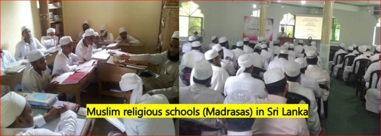 Muslim Madrassa Schools / institutions should be absorbed into the education system under the Sri Lanka Ministry of Education