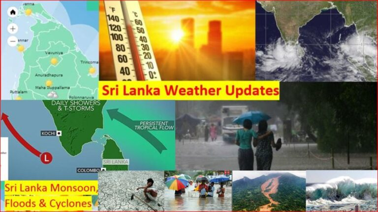 Sri Lanka Weather Alerts News Updates - Rains Winds Heat Drought Monsoon Floods Lightning Cyclone Tsunami Earthquakes Earth Tremors #WeatherSL